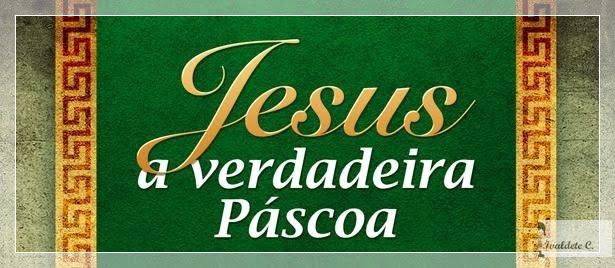 JESUS a verdadeira páscoa (Capa para facebook)